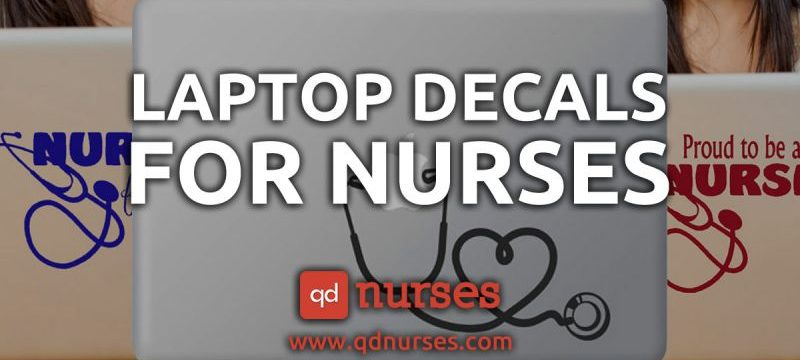 Must Have Laptop Decals for Nurses and Nursing Students