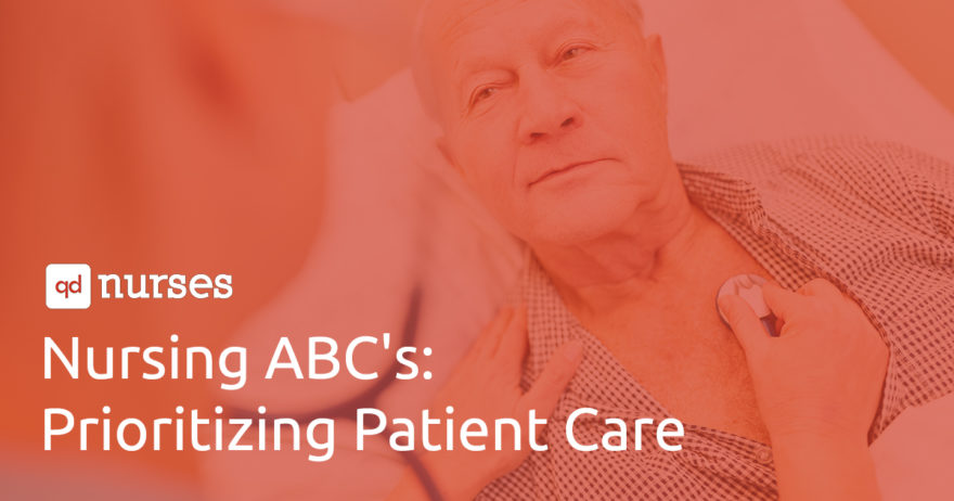 Nursing ABC's: Prioritizing Patient Care
